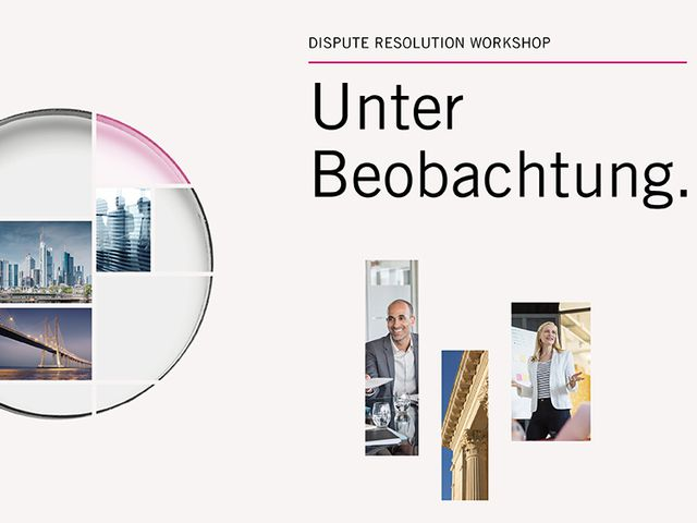 Unter Beobachtung. Der Linklaters Dispute Resolution Workshop